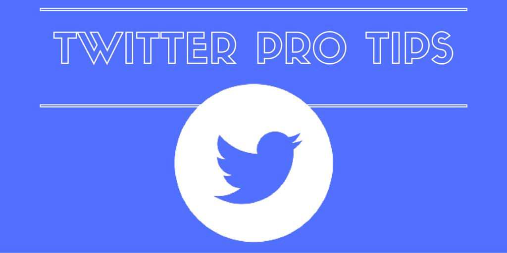 twitter pro tips